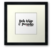Dole Whip and Parades Framed Print