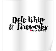 Dole Whip and Fireworks Poster