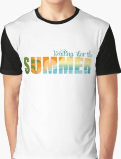 Waiting for the Summer Graphic T-Shirt