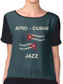 Afro cuban jazz Chiffon Top