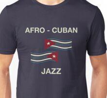 Afro cuban jazz Unisex T-Shirt