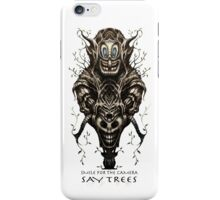 Say Trees iPhone Case/Skin