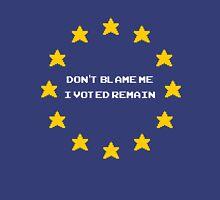 EU Flag Star 8 bit Don't Blame me I Voted Remain Unisex T-Shirt