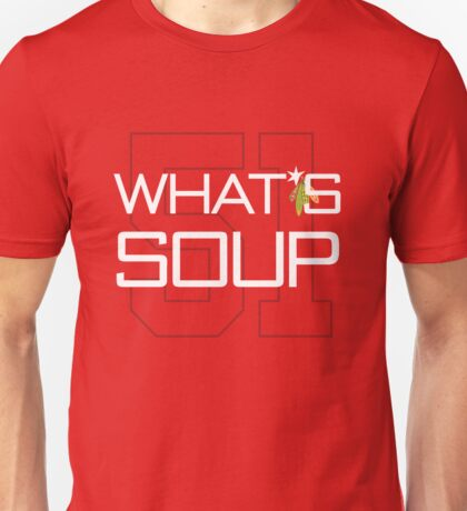 What's Soup T-Shirt