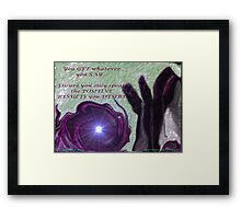 SPEAK WORDS OF LIFE Framed Print