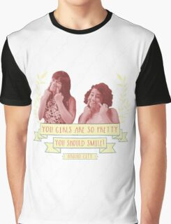 You Girls Should Smile! Graphic T-Shirt