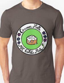 Cinnamon Rolls, Not Gender Roles! Unisex T-Shirt