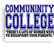 Community College  Canvas Print