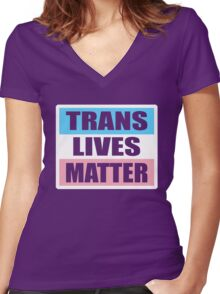 LGBT TransPride Shirts, Trans Lives Matter, Equality T-Shirts, gifts and pride swag Women's Fitted V-Neck T-Shirt