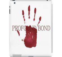 Profound Bond iPad Case/Skin