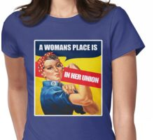 A Woman's place, Feminism Equality Rosie the Riveter, Equal Right Swag and Gifts for feminists.  Womens Fitted T-Shirt