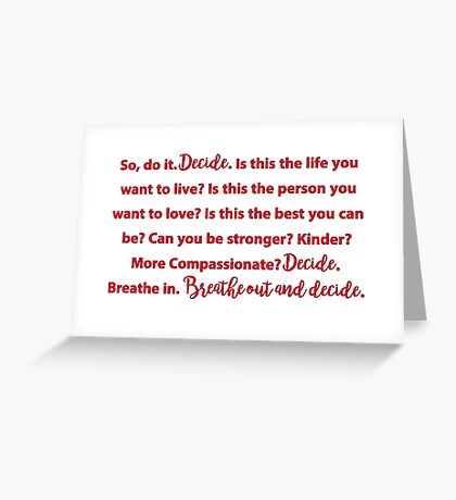 Decide - Grey's Anatomy Greeting Card