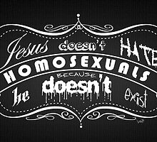 Jesus Doesn't hate Homosexuals by Brett Gilbert