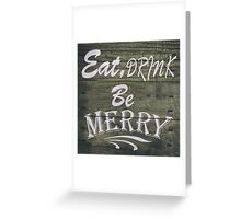 Be Merry Greeting Card