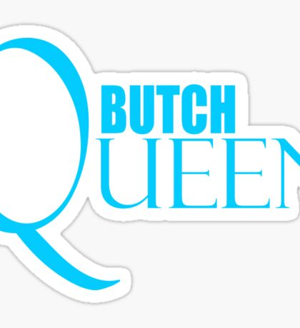 Butch Queen Shirt, LoveUTees Funny LGBT Shirts, Unique Gifts, Pride Swag Sticker