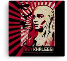 Obey Khaleesi Canvas Print