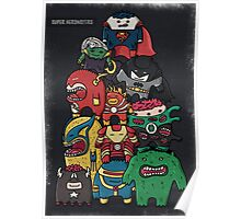 monsters are super heroes Poster