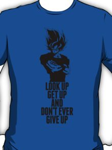 Don't Ever Give Up T-Shirt