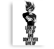 Don't Ever Give Up Metal Print