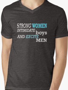 Strong Women Intimidate Boys and Excite Men, Feminist Tshirt, Unique Gifts and Perfect Swag Mens V-Neck T-Shirt