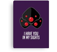 I have you in my sights Canvas Print