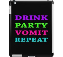 DRINK PARTY VOMIT REPEAT iPad Case/Skin