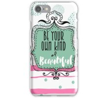 Soul Food Be Your Own Kind of Beautiful iPhone Case/Skin