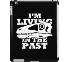Living in the Past with Deinonychus iPad Case/Skin