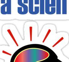 Funny Trust Me I Am A Scientist Sticker