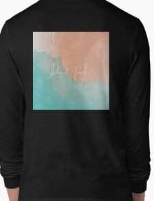 PLEASE DON'T FADE Long Sleeve T-Shirt