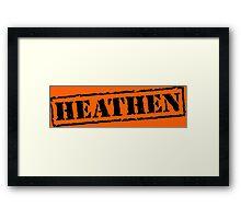 Heathen Prison Jumpsuit Stamp Framed Print