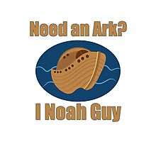 Need an Ark? I Noah Guy Photographic Print