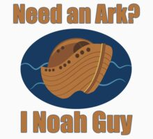 Need an Ark? I Noah Guy Kids Tee