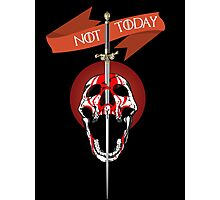 Game of Thrones - Not Today! Photographic Print