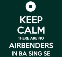I'm Afraid There Are No Airbenders Here by pabucast