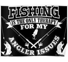 Fishing Angler Issues Poster