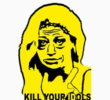 BELEN ESTEBAN - KILL YOUR IDOLS Unisex T-Shirt