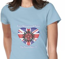 Get Wayward Son To Number 1 Womens Fitted T-Shirt