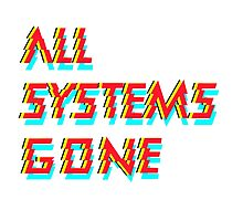 All systems Photographic Print