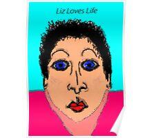 Liz Loves Life Poster