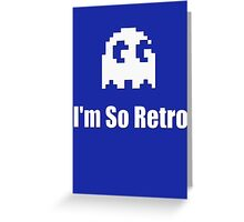 I'm So Retro - Computer Gamer T-Shirt Greeting Card