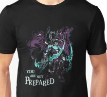 Warcraft - You Are Not Prepared Unisex T-Shirt