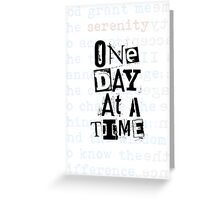 AA One Day at a Time Greeting Card