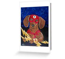 Dachshund Super Hero - The Dash Greeting Card