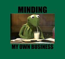Minding My Own Business Unisex T-Shirt