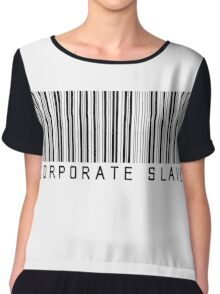 Corporate Slave Chiffon Top