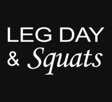 Leg Day And Squats by onyxdesigns