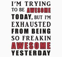 i'm trying to be awesome today by Glamfoxx