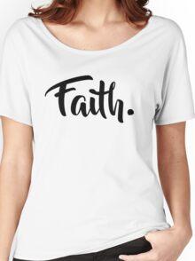 Faith. Tshirt (Black) Women's Relaxed Fit T-Shirt