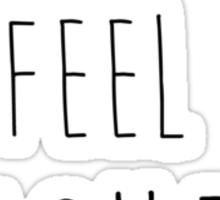 I feel Wicked Sticker